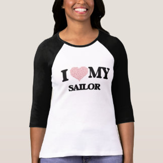 I love my Sailor (Heart Made from Words) T-Shirt