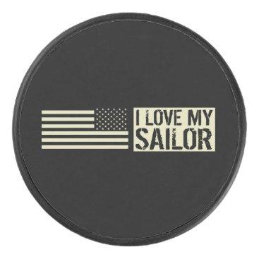 I Love My Sailor Hockey Puck