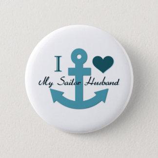 I Love My Sailor Husband Pinback Button