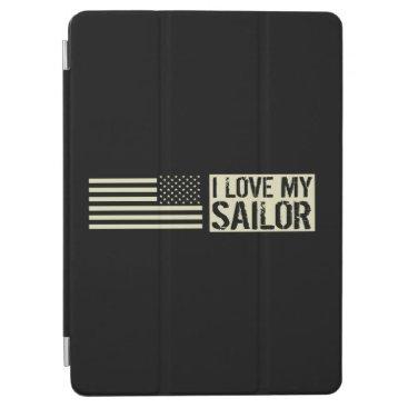 I Love My Sailor iPad Air Cover