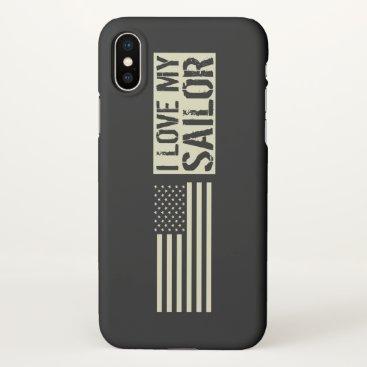 I Love My Sailor iPhone X Case