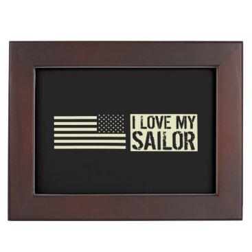 I Love My Sailor Keepsake Box