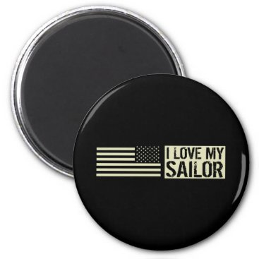 I Love My Sailor Magnet