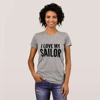 I love my sailor military love T-Shirt