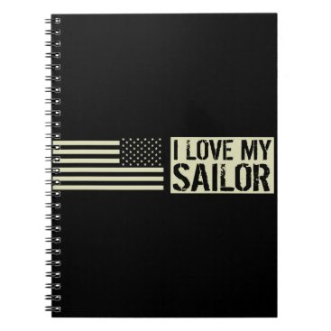 I Love My Sailor Notebook