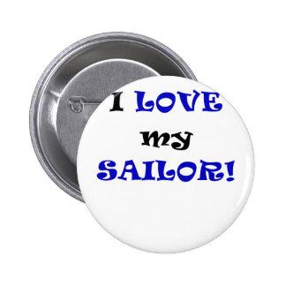I Love my Sailor Pinback Button