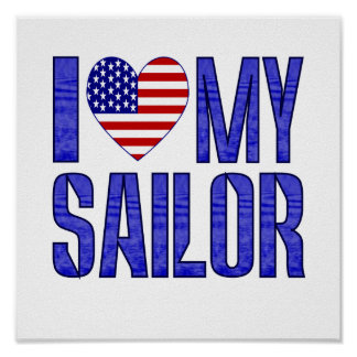 I Love My Sailor Posters