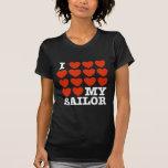 I Love My Sailor T Shirt