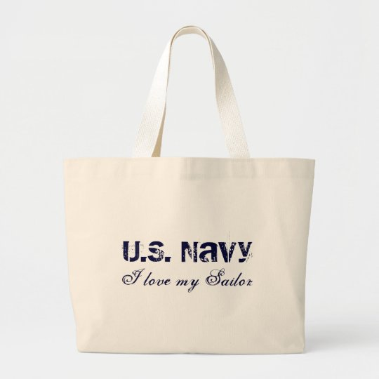 I love my Sailor, U.S. Navy Large Tote Bag