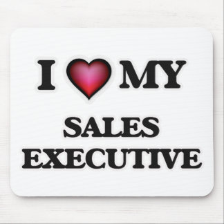 I love my Sales Executive Mouse Pad