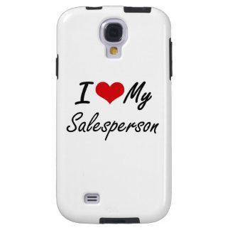 I love my Salesperson Galaxy S4 Case