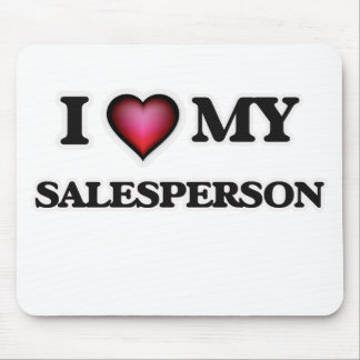 I love my Salesperson Mouse Pad