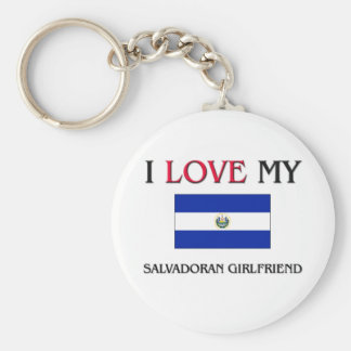 I Love My Salvadoran Girlfriend Keychain