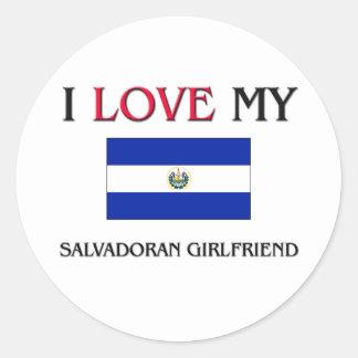 I Love My Salvadoran Girlfriend Round Sticker