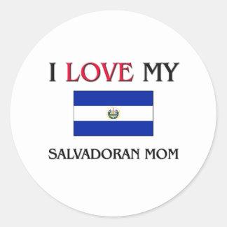 I Love My Salvadoran Mom Round Stickers