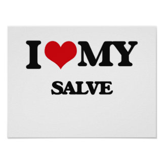 I Love My SALVE Poster