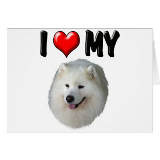 I Love My Samoyed Card