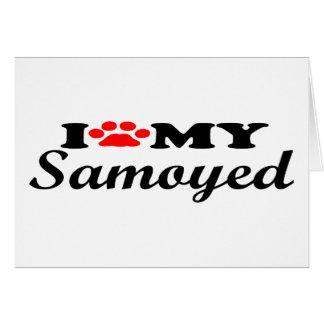 I Love My Samoyed Greeting Card