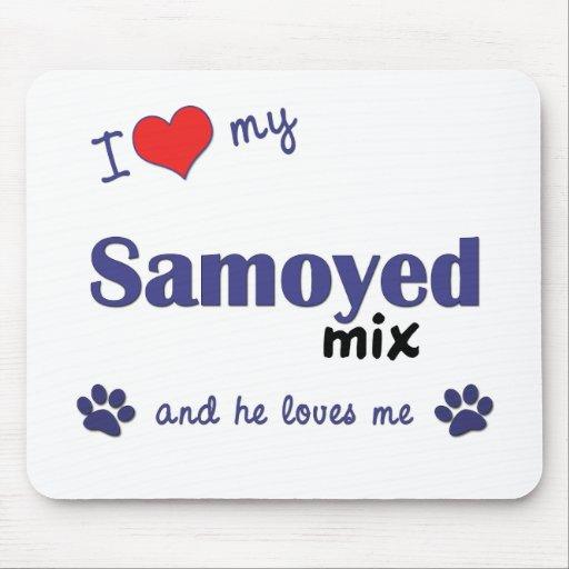 I Love My Samoyed Mix (Male Dog) Mouse Pad
