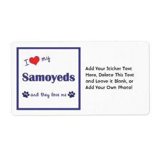 I Love My Samoyeds (Multiple Dogs) Personalized Shipping Label