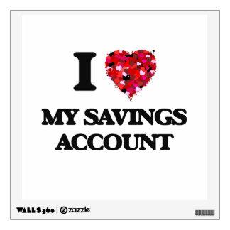 I Love My Savings Account Room Graphic