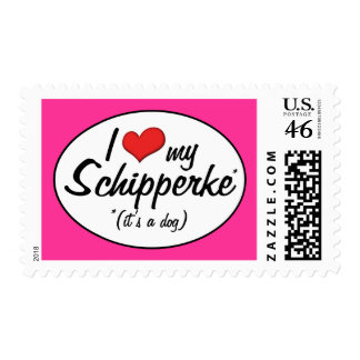 I Love My Schipperke It s a Dog Stamps