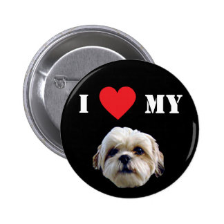 I Love My Schitzu - Black Pinback Button