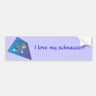 I love my schnauzer bumper sticker