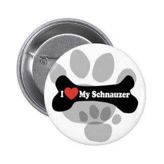 I Love My Schnauzer - Dog Bone Button