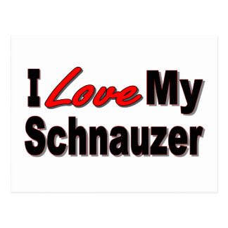 I Love My Schnauzer Dog Gifts and Apparel Postcard