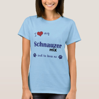 I Love My Schnauzer Mix (Male Dog) T-Shirt