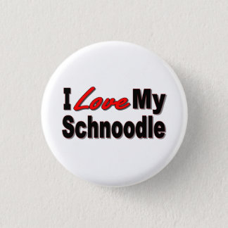I Love My Schnoodle Dog Gifts and Apparel Pinback Button
