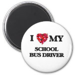 I love my School Bus Driver 2 Inch Round Magnet