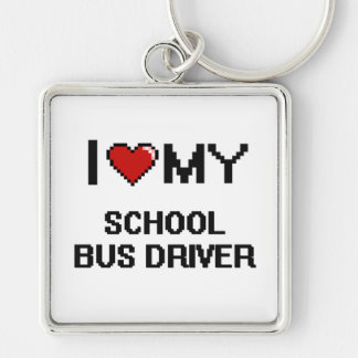 I love my School Bus Driver Silver-Colored Square Keychain
