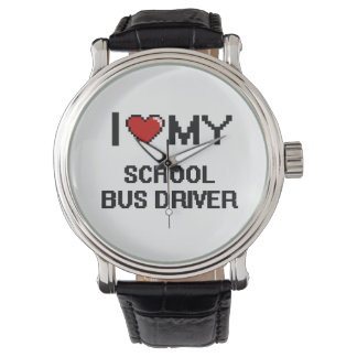 I love my School Bus Driver Wristwatches