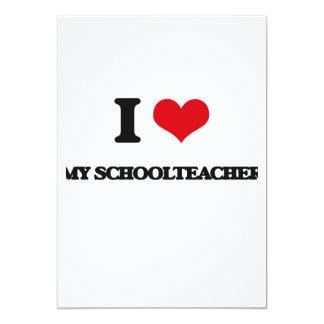 I Love My Schoolteacher 5x7 Paper Invitation Card