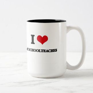 I Love My Schoolteacher Two-Tone Coffee Mug