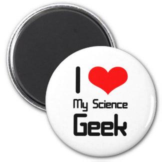 I love my science geek 2 inch round magnet