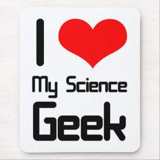 I love my science geek mouse pad