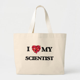 I love my Scientist Jumbo Tote Bag