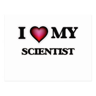 I love my Scientist Postcard