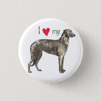 I Love my Scottish Deerhound Button