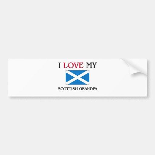 I Love My Scottish Grandpa Bumper Stickers