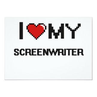"I love my Screenwriter 5"" X 7"" Invitation Card"