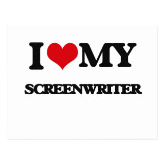 I love my Screenwriter Post Card