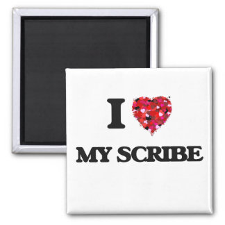 I Love My Scribe 2 Inch Square Magnet
