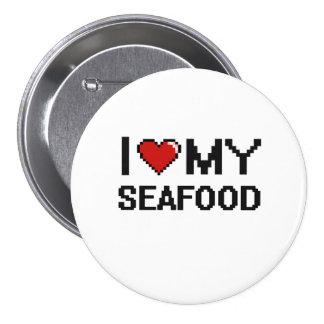 I Love My Seafood Digital design 3 Inch Round Button
