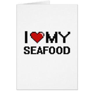 I Love My Seafood Digital design Greeting Card