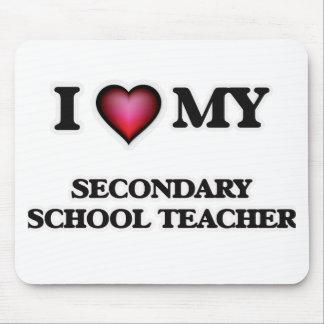 I love my Secondary School Teacher Mouse Pad