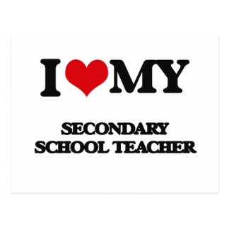 I love my Secondary School Teacher Postcard